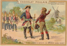 Chromo Poulain. N°6. Il Y 'a Des Juges A Berlin (le Meunier Sans Souci) - Chocolat