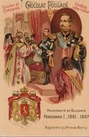 Chromo Poulain Souverains Et Chefs D'état Du Monde. Bulgarie , Ferdinand I 1861-1887 - Chocolat
