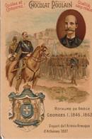 Chromo Poulain Souverains Et Chefs D'état Du Monde.royaume De Grèce. Georges I 1845-1863 - Chocolate