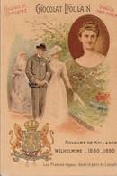Chromo Poulain Souverains Et Chefs D'état Du Monde.royaume De Hollande, Wilhelmine 1880-1890 - Chocolat