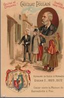 Chromo Poulain Souverains Et Chefs D'état Du Monde.royaume De Suède Et Norvège. Oscar II 1829-1872 - Chocolate