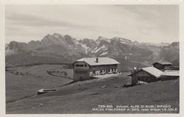 SEISER ALM-ALPèE DI SIUSI-BOZEN-BOLZANO- RIFUGIO MALGA FASLFONER-CARTOLINA VERA FOTOGRAFIA-1935-40 - Bolzano