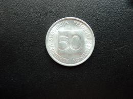 SLOVÉNIE : 50 STOTINOV   1992    KM 3     SUP - Slovénie