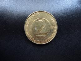 SLOVÉNIE : 2 TOLARJA   1994 (BP) *   KM 5    SUP - Slovénie