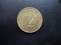 SLOVÉNIE : 2 TOLARJA   1995 (BP) *   KM 5    SUP - Slovénie