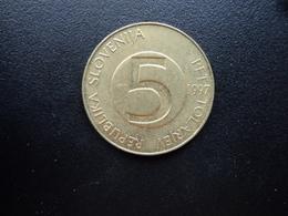 SLOVÉNIE : 5 TOLARJEV   1997    KM 6     SUP - Slovénie