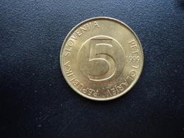 SLOVÉNIE : 5 TOLARJEV   1999    KM 6     SUP - Slovénie