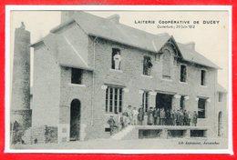 50 - DUCEY --   Laiterie Coopérative - Ouverture: 20 Juin 1912 - Ducey