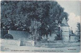 78. LE MESNIL-SAINT-DENIS. Le Château. Les Fossés - Le Mesnil Saint Denis