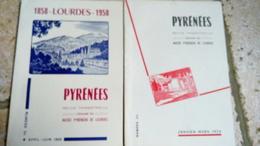 PYRENEES - N° 33-34-35-36 - Année 1958  - 4x REVUE TRIMESTRIEL  - Musée Pyreneen Du Chateau-fort De Lourdes - Toerisme En Regio's
