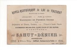 P 58 SAHUT DENIER Hotel Restaurant Du Lac De TAZENAT Sahulac Charbonnières Les Vieilles 63 Puy De Dôme - Visiting Cards