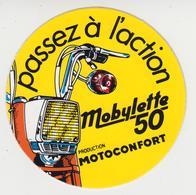 AUTOCOLLANT / PUB  Pour  MOTOCONFORT   , MOBYLETTE  50    Passez à L'action - Autocollants