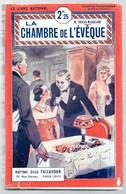 Toucas Massillon ; LA CHAMBRE DE L' EVEQUE . Le Livre National N° 898 . - Livres, BD, Revues