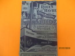 Guide Complet Du Voyage En Bateau De ROUEN Au HAVRE Par La Seine Maritime/Cie Rouennaise De Navigation/ 1931     PGC210 - Geographische Kaarten
