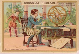 Chromo Poulain. N°8 / Et Pourtant Elle Tourne (galilée) - Chocolat