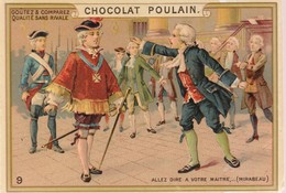 Chromo Poulain. N°9 / Allez Dire A Votre Maitre (mirabeau) - Chocolat