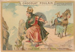 Chromo Poulain. N°1 / Ce Cor A La Longue Haleine, Roland Est En Péril (charlemagne) - Chocolat