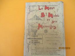 Guide / Le MONT SAINT Michel Et Ses Merveilles/Marquis De Tombelaine/Musée Du Mont St Michel // 1926         PGC213 - History