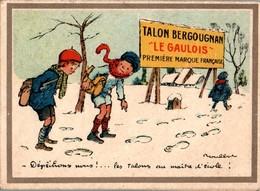 Calendrier Publicitaire De 1923 Poulbot - Dépêchons Nous !.. Le Gaulois Talon Bergougnan Format : 7,5 Cm X 10,4 Cm TB.E - Calendriers