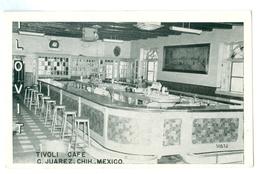 Mexico, Ciudad Juarez, Tivoli Cafe. Printed Pc, Unused. - Hotels & Restaurants