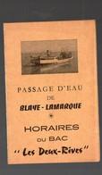Blaye (33 Gironde) Horaires Et Tarifs Du BAC BLAYE -LAMARQUE  (PPP13810) - Europe