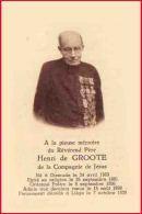 Père Henri De Groote Compagnie De Jésus  Jésuite Aumonier Militaire Guerre 14/18 Diksmuide 1863 Liège 1939 - Décès