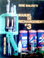 Militaria Armi - Malfatti - Manuel De Recharchement 3 - 1^ Ed. 1986 - Altri