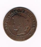 &  FRANKRIJK 5 CENTIMES 1876 A - France