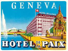"""D8020 """" HOTEL DE LA PAIX - GENEVA"""" ETICHETTA ORIGINALE - ORIGINAL LABEL - Hotel Labels"""