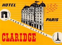 """D8023 """" HOTEL PARIS CLARIDGE - PARIS"""" ETICHETTA ORIGINALE - ORIGINAL LABE. - Adesivi Di Alberghi"""