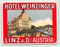 "D8024 "" HOTEL WEINZINGER - LINZ A. D. - AUSTRIA"" ETICHETTA ORIGINALE - ORIGINAL LABE. - Hotel Labels"