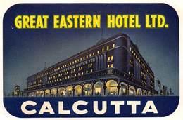 """D8025 """" GREAT EASTERN HOTEL CALCUTTA-  INDIA"""" ETICHETTA ORIGINALE - ORIGINAL LABE. - Hotel Labels"""