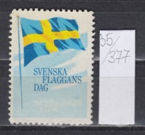 35K377 / SVENSKA FLAGGANS DAG , NATIONALDAGEN DEN 6 JUNI , CINDERELLA LABEL VIGNETTE , Sweden Schweden Zweden Suede Svez - Cinderellas