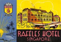 """D8026 """" RAFFLES HOTEL -  SINGAPORE"""" ETICHETTA ORIGINALE - ORIGINAL LABE. - Hotel Labels"""