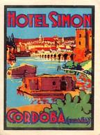 """D8027 """" HOTEL SIMON -  CORDOBA - ESPANA"""" ETICHETTA ORIGINALE - ORIGINAL LABE. - Adesivi Di Alberghi"""