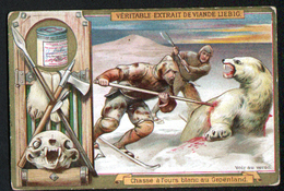 CHROMO LIEBIG , S 438, Chasse De Diverses Especes, Chasse A L'ours Blanc Au Groenland - Liebig