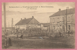 Lithuania - Lituania - Litauen - NOVO-SVENZIANY - Soldatenheim Und Verpflegungsansalt - Vor DÜNABURG - Feldpost - Lithuania