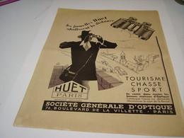 ANCIENNE PUBLICITE JUMELLE HUET 1933 - Publicités
