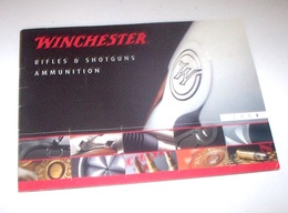 Armi - Catalogo Browning Winchester - Rifles Shotguns Ammunition 1^ Ed. 2004 - Militari