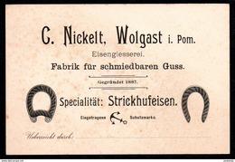 A5847 - Alte Visitenkarte - C. Nickel - Wolgast Eisengiesserei - Strickhufeisen - Ca. 1930 - Visiting Cards