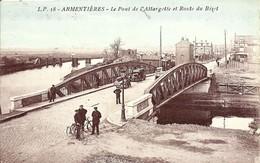 CPA  ARMENTIERES Pont De L'Atytargette Et Rte Du Bizet , Animée , Voiture , Charette à Bras - Armentieres