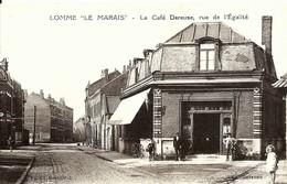 CPA  LOMME - LE MARAIS - , Le Café DEUREUSE Rue De L'égalité , Belle Vue Animée - Lomme