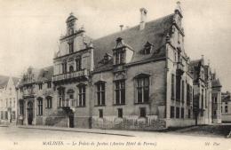 BELGIQUE - ANVERS - MALINES - Le Palais De Justice (Ancien Hôtel De Parme). (n°10). - Malines