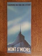 Mont Saint Michel Illustré Par Ribes - Chemin De Fer De L'état - Dépliants Turistici
