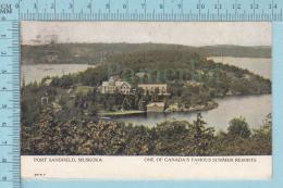 CPA -Port Sandfield , Muskoka Ontario Canada, On Warwick Bros Card -  Used In 1909 Stamp  Canada 1¢ - Ontario
