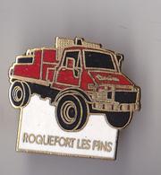 PIN'S THEME POMPIERS  ROQUEFORT LES PINS    VEHICULE FORESTIER - Firemen