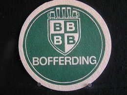 Bierviltje / Bierdeckel / Sous Bock / Beer Mats: Bofferding,  Sidd Gudder Deng Mat Bofferdeng ! - Sous-bocks
