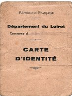CARTE D'IDENTITE  Département Du Loiret  *1 TIMBRE Fiscal *1 TIMBRE Impot Sur Les Vélocipèdes - Documents Historiques