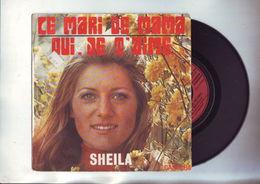 45 Tours Sheila : Ce Mari De Mama / Oui , Je T'aime - Disco, Pop