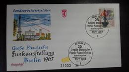 FDC Berlin   Mi.Nr. 309 (Funkausstellung ) Mit Sonderstempel Berlin 12 Vom 19.7.1967 - Berlin (West)